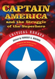 Cover of: Captain America and the struggle of the superhero | Robert G. Weiner
