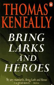 Cover of: Bring larks and heroes