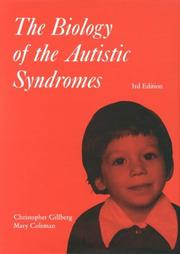 The biology of the autistic syndromes by Christopher Gillberg