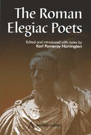 Cover of: The Roman elegiac poets |
