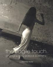 Cover of: The Fragile Touch | PHOTOGRAPHS BY PASCAL BAETENS