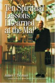 Cover of: Ten spiritual lessons I learned at the mall