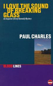 Cover of: I love the sound of breaking glass | Paul Charles, Paul Charles
