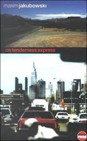 Cover of: On tenderness express | Maxim Jakubowski