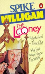 Cover of: The Looney: an Irish fantasy
