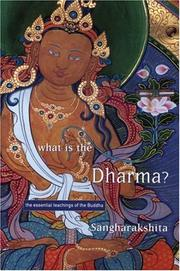 Cover of: What Is the Dharma? | Sangharakshita