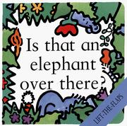 Cover of: Is That An Elephant Over There? (Lift-The-Flap Board Book) (Lift-the-Flaps (Levinson Children's Books).)