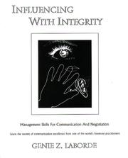 Influencing with integrity by Genie Z. Laborde