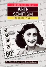 Cover of: Anti-Semitism (A Century in Focus: the Windrush History of the Twentieth Century)