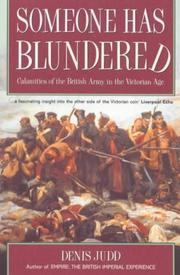 Cover of: Someone has blundered: calamities of the British Army in the Victorian Age