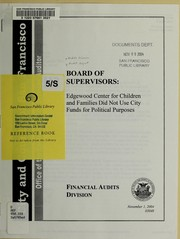 Board of Supervisors by San Francisco (Calif.). Office of the Controller. City Services Auditor Division.