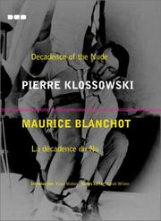 Cover of: Revisions Number 3: Decadence of the Nude: Pierre Klossowski; La Decadence Du Nu (Revisions Series, 3)