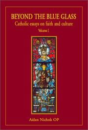 Cover of: Beyond the Blue Glass: Catholic Essays on Faith and Culture