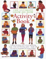 Cover of: The Ultimate Show Me How Activity Book | Hermes House