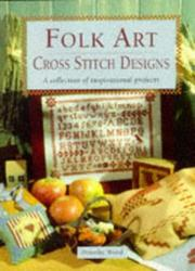 Cover of: Folk Art Cross Stitch Designs