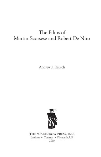 The films of Martin Scorsese and Robert De Niro by Andrew J. Rausch