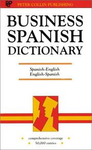 Cover of: Business Spanish Dictionary | P. H. Collin