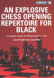 Cover of: An explosive chess opening repertoire for black by