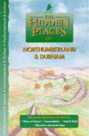 Cover of: Hidden Places of Northumberland & Durham