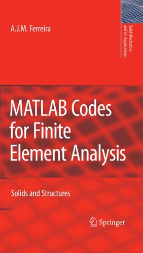 MATLAB codes for finite element analysis by A. J. M. Ferreira