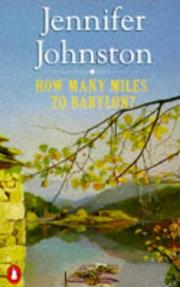 Cover of: How Many Miles to Babylon? | Jennifer Johnston