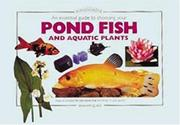 Cover of: An Essential Guide to Choosing Your Pond Fish And Aquatic Plants (Tankmaster S.)