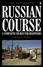 Cover of: The new Penguin Russian course | Nicholas J. Brown