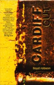 Cover of: Cardiff cut | Lloyd Robson
