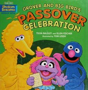 Grover and Big Bird's Passover journey