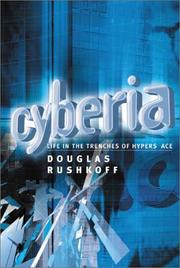 Cover of: Cyberia: life in the trenches of hyperspace