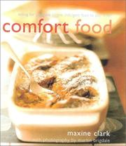 Cover of: Comfort Food: Eating for Pleasure | Maxine Clark