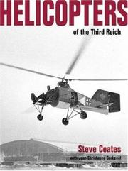 Cover of: Helicopters of the Third Reich -Luftwaffe Classic 10 (Luftwaffe Classics) | Steve Coates