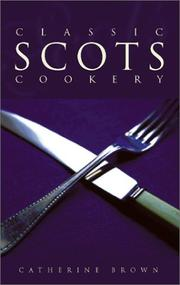 Cover of: Classic Scots Cookery