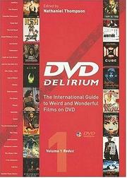 Cover of: DVD Delirium: The International Guide to Weird And Wonderful Films on DVD