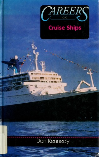 Exploring careers on cruise ships by Don Kennedy