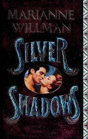 Silver Shadows