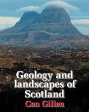 Cover of: Geology and Landscapes of Scotland | Con Gillen