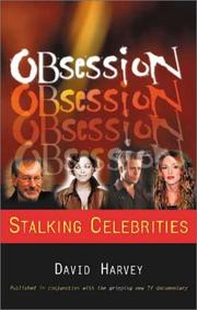 Cover of: Obsession: celebrities and their stalkers