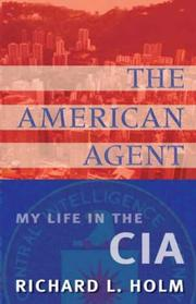 Cover of: The American Agent | Richard L. Holm
