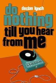 Cover of: Do nothing till you hear from me