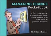 Cover of: Managing Change (Management Pocketbooks) | Neil Russell-Jones