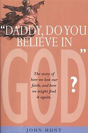 Cover of: Daddy Do You Believe in God?