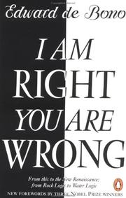 Cover of: I Am Right You Are Wrong: From This to the New Renaissance: From Rock Logic to Water Logic