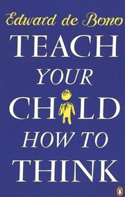 Cover of: Teach your child how to think