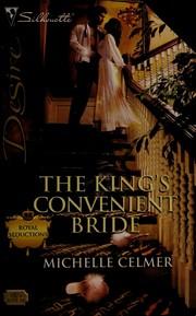 The King's Convenient Bride (Silhouette Desire)