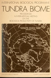 Cover of: Tundra biome by International Meeting on the Biological Productivity of Tundra (4th 1971 Leningrad, R.S.F.S.R.)