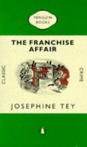 Cover of: The Franchise Affair (Classic Crime S.)