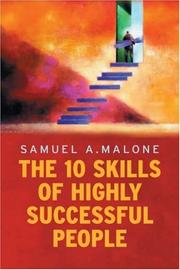 Cover of: The Ten Skills of Highly Successful People