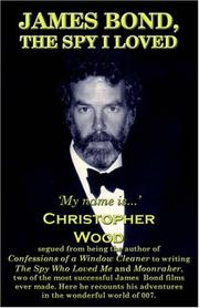 Cover of: James Bond, The Spy I Loved | Christopher Wood