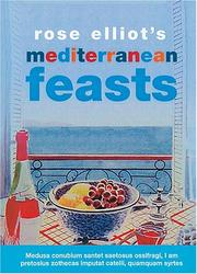 Cover of: Rose Elliot's Mediterranean Feasts